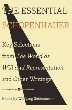 Essential Schopenhauer, The-Schopenhauer Arthur