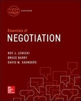 Essentials of Negotiation-Lewicki Roy J., Bruce Barry, Saunders David M.
