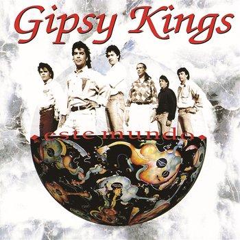 Este Mundo-Gipsy Kings