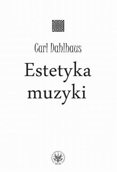 Estetyka muzyki-Dahlhaus Carl