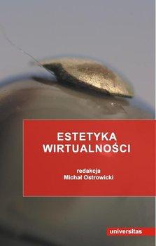 Estetyka wirtualności-Ostrowicki Michał
