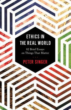 Ethics in the Real World-Singer Peter, Singer Peter