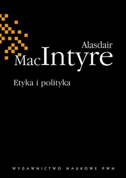 Etyka i polityka-Maclntyre Alasdair