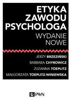 Etyka zawodu psychologa-Opracowanie zbiorowe