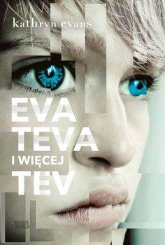 Eva, Teva i więcej Tev-Evans Kathryn