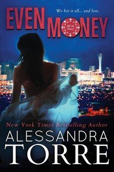 Even Money-Torre Alessandra