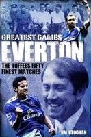 Everton Greatest Games-Keoghan Jim