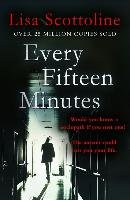 Every Fifteen Minutes-Scottoline Lisa