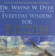 Everyday Wisdom For Success-Dyer Wayne W.