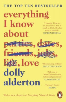 Everything I Know About Love-Alderton Dolly