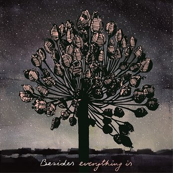 Everything Is-Besides