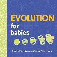 Evolution for Babies-Ferrie Chris