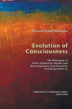 Evolution of Consciousness-Bedogne Vincent Frank