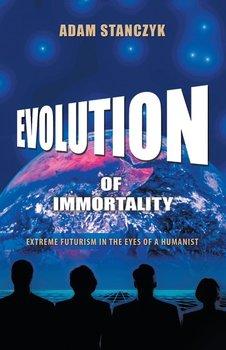 Evolution of Immortality-Stanczyk Adam
