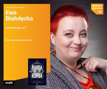 Ewa Białołęcka | Empik Galeria Bałtycka