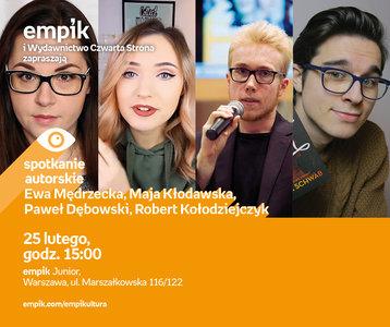 Ewa Mędrzecka, Maja Kłodawska, Paweł Dębowski, Robert Kołodziejczyk | Empik Junior