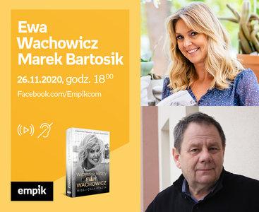 Ewa Wachowicz, Marek Bartosik – Premiera online