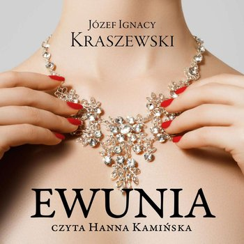 Ewunia-Kraszewski Józef Ignacy