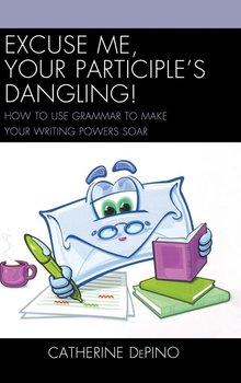Excuse Me, Your Participle's Dangling-Depino Catherine