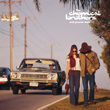Exit Planet Dust-The Chemical Brothers