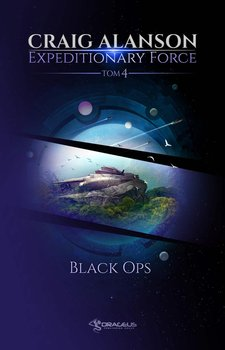Expeditionary Force. Black Ops. Tom 4-Alanson Craig