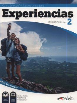 Experiencias internacional 2 Libro del alumno-Alonso Encina, Alonso Geni, Ortiz Susana