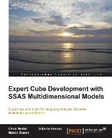 Expert Cube Development with SQL Server Analysis Services 2012 Multidimensional Models-Webb Christopher, Ferrari Alberto, Russo Marco