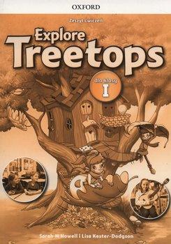 Explore Treetops. Język angielski. Zeszyt ćwiczeń. Klasa 1. Szkoła podstawowa-Howell Sarah, Kester-Dodgson Lisa