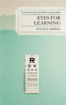 Eyes for Learning - Orfield Antonia