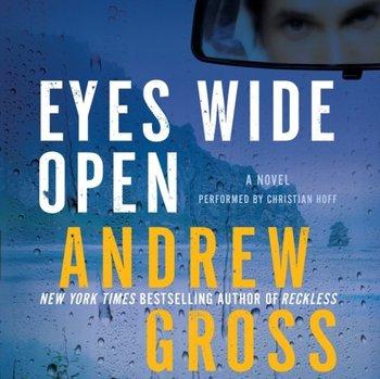 Eyes Wide Open-Gross Andrew