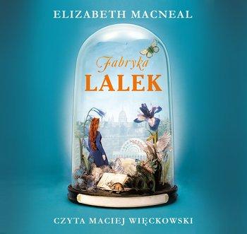 Fabryka lalek-Macneal Elizabeth