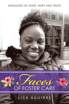 Faces of Foster Care - Aguirre Lisa