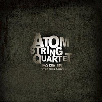 Fade In (live in Radio Katowice)-ATOM String Quartet