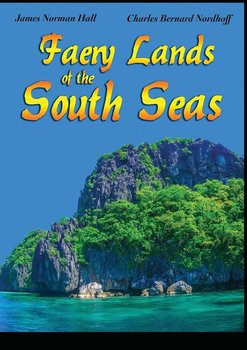 Faery Lands of the South Seas-Hall James Norman