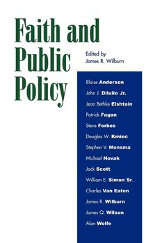 Faith and Public Policy - Wilburn James R