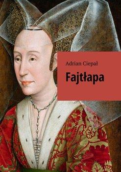 Fajtłapa-Ciepał Adrian