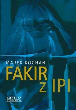 Fakir z Ipi-Kochan Marek