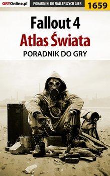 Fallout 4 - atlas świata - poradnik do gry-Hałas Jacek Stranger, Greniuk Patryk Tyon