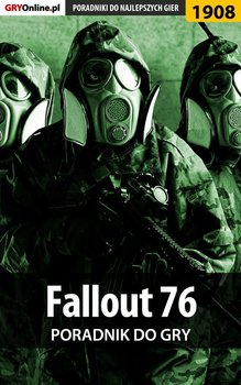 Fallout 76 - poradnik do gry-Fras Natalia N.Tenn, Wasik Radosław Wacha