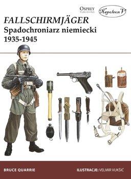 Fallschirmjager. Spadochroniarz niemiecki 1935-1945-Quarrie Bruce