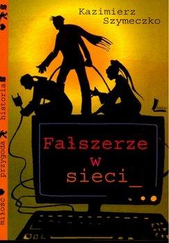 Fałszerze w sieci-Szymeczko Kazimierz