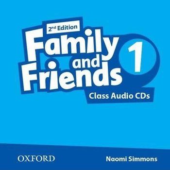 Family and Friends 1. Edition 2. Class Audio CDs - Simmons Naomi