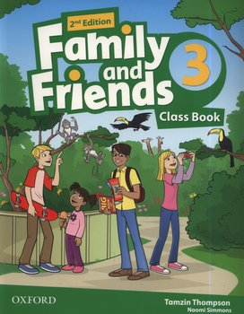 Family and Friends 2E 3 Class Book-Thompson Tamzin, Simmons Naomi