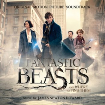 Fantastic Beasts and Where to Find Them (Fantastyczne zwierzęta i jak je znaleźć) - James Newton Howard