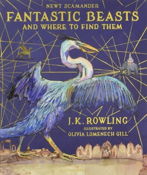 Fantastic Beasts and Where to Find Them/Illustr. Ed.-Rowling J.K.