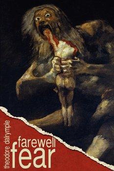 Farewell Fear-Dalrymple Theodore