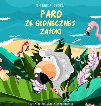 Faro ze Słonecznej zatoki-Kurosz Weronika