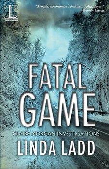 Fatal Game-Ladd Linda