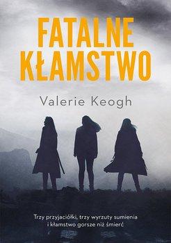 Fatalne kłamstwo-Keogh Valerie