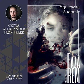 Faza REM-Sudomir Agnieszka